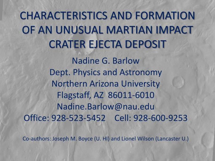 characteristics and formation of an unusual martian impact crater ejecta deposit n.