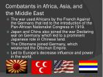 combatants in africa asia and the middle east