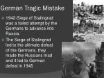 german tragic mistake
