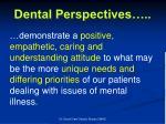 dental perspectives1