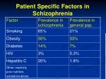 patient specific factors in schizophrenia