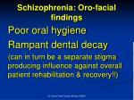 schizophrenia oro facial findings1