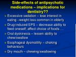 side effects of antipsychotic medications implications for dentistry