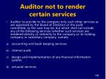 auditor not to render certain services