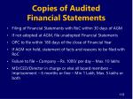 copies of audited financial statements1