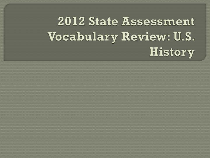2012 state assessment vocabulary review u s history n.