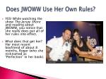 does jwoww use her own rules