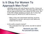 is it okay for women to approach men first