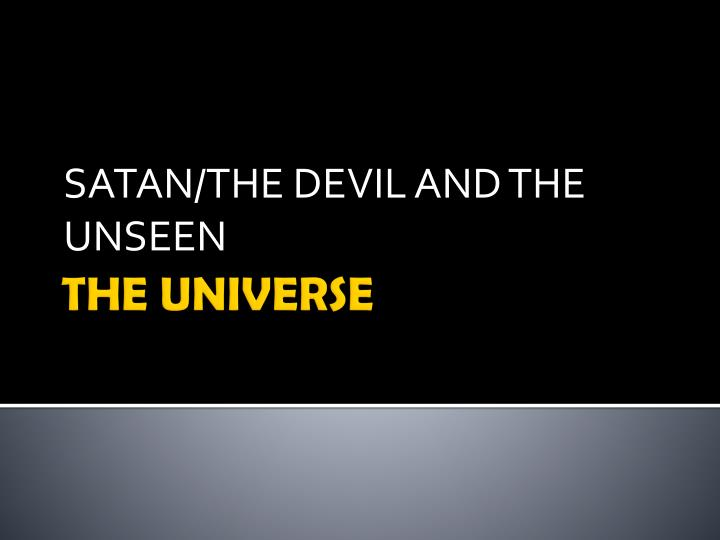 satan the devil and the unseen n.