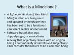 what is a mindclone