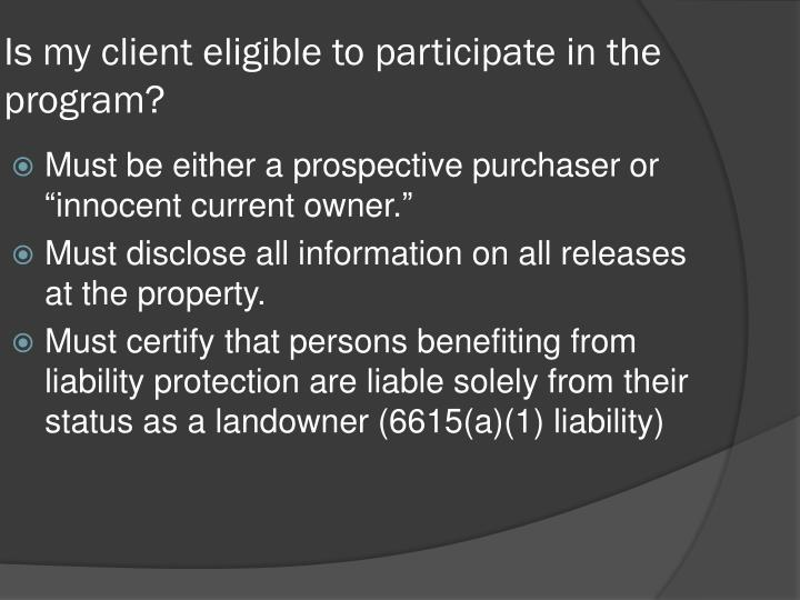 Is my client eligible to participate in the program?