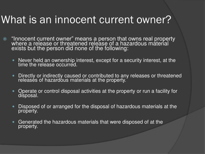 What is an innocent current owner?