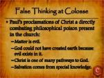 false thinking at colosse
