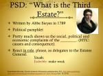 psd what is the third estate