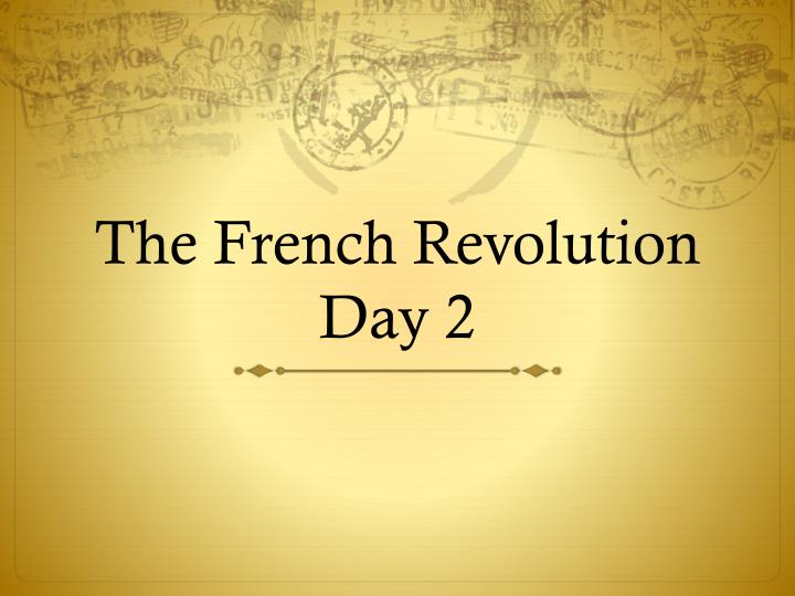 the french revolution day 2 n.