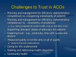 challenges to trust in acos