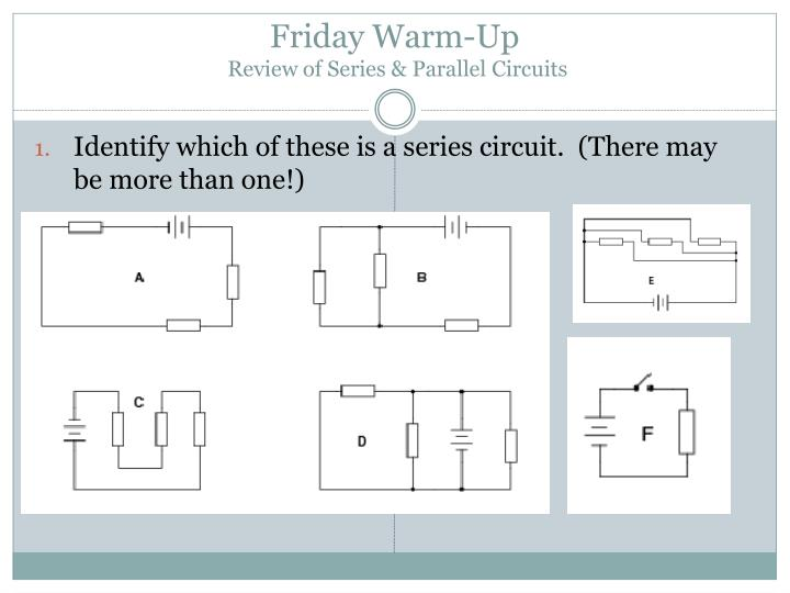friday warm up review of series parallel circuits n.