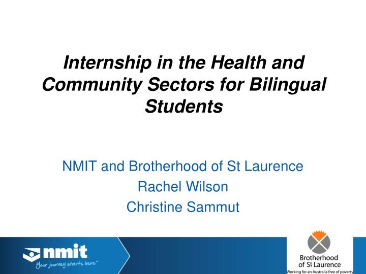 internship in the health and community sectors for bilingual students n.