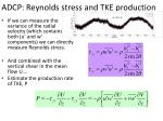 adcp reynolds stress and tke production