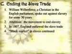 c ending the slave trade