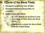 d effects of the slave trade