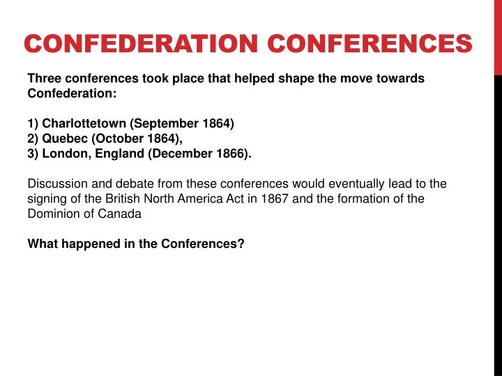 Confederation conferences
