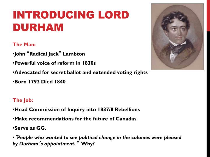 Introducing Lord Durham