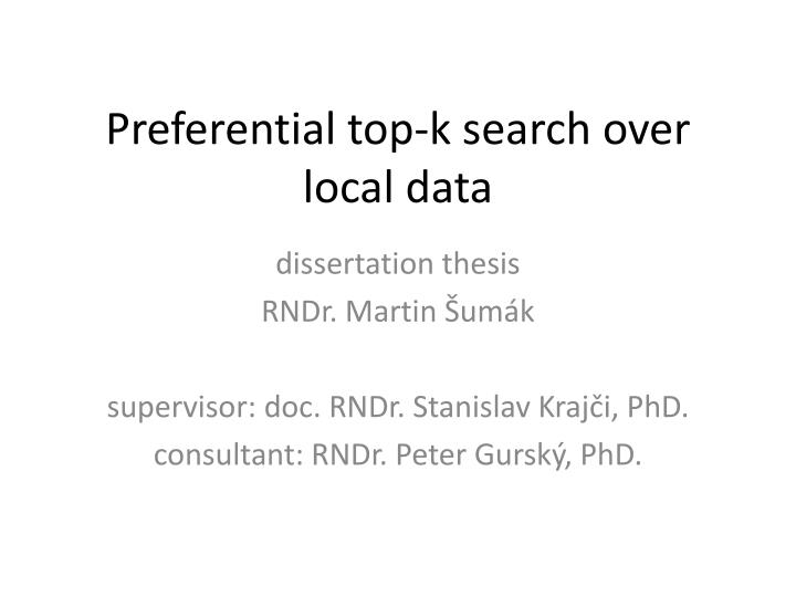 preferential top k search over local data n.