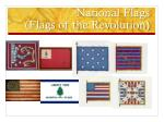 national flags flags of the revolution