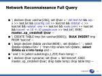 network reconnaissance full query