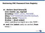 retrieving vnc password from registry