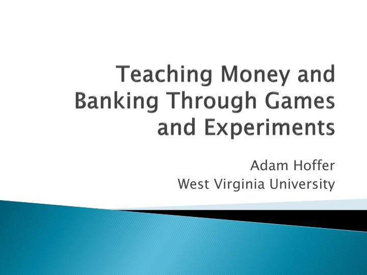 teaching money and banking through games and experiments n.