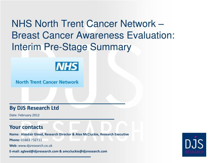 nhs north trent cancer network breast cancer awareness evaluation interim pre stage summary n.