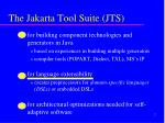 the jakarta tool suite jts