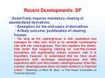 recent developments df