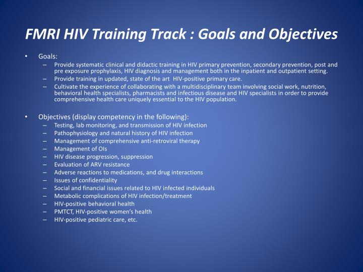 FMRI HIV Training Track : Goals and Objectives