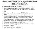 medium scale projects grid interactive 101kwp to 999kwp