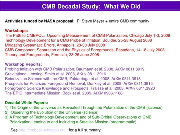 cmb decadal study what we did n.