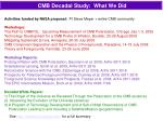 cmb decadal study what we did