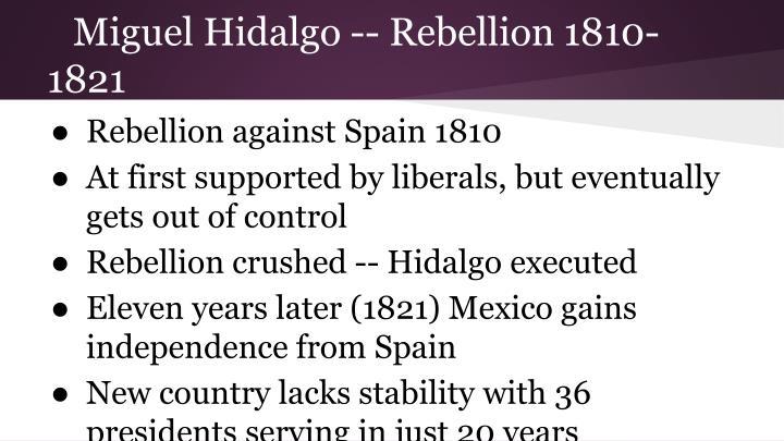 Miguel hidalgo rebellion 1810 1821