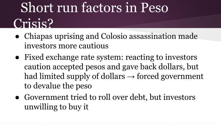 Short run factors in Peso Crisis?