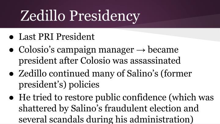Zedillo Presidency