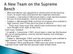 a new team on the supreme bench