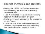 feminist victories and defeats