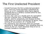 the first unelected president