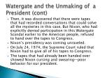 watergate and the unmaking of a president cont