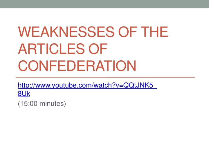 weaknesses of the articles of confederation n.