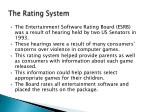 the rating system