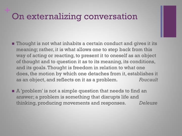 On externalizing conversation