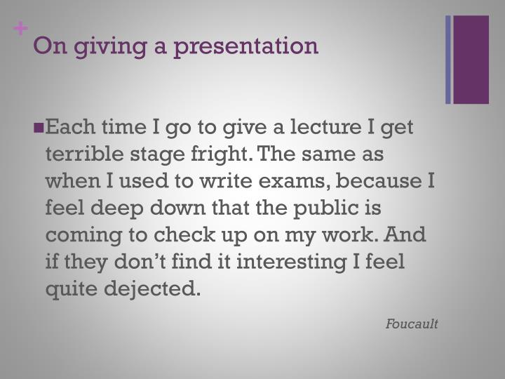 On giving a presentation